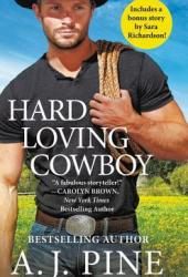 Hard Loving Cowboy (Crossroads Ranch, #3) Pdf Book