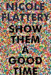 Show Them a Good Time Pdf Book
