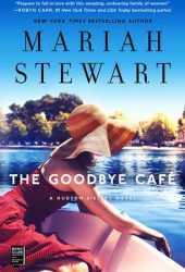 The Goodbye Café (The Hudson Sisters #3) Pdf Book