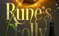 BOOK BLITZ: RUNE'S FOLLY by Garen Glazier