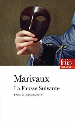 La Fausse Suivante ou Le Fourbe puni (Folio Théâtre t. 187)