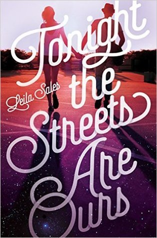 Tonight the Streets Are Ours Paperback – 3 Nov 2015 by Leila Sales