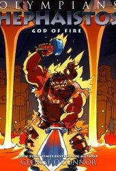 Hephaistos: God of Fire (Olympians, #11) Pdf Book