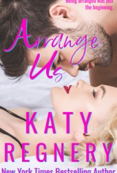 Arrange Us (The Arranged Duo, #2) Pdf Book