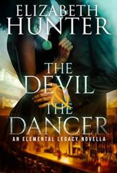 The Devil and the Dancer (Elemental Legacy #2.5) Pdf Book