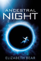 Ancestral Night (White Space, #1) Pdf Book