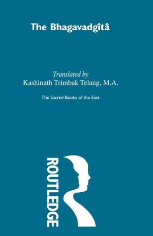 The Bhagavadgita with the Sanatsujatiya and the Anugita (Sacred Books of the East Book 8)
