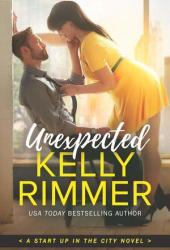 Unexpected (Start Up in the City, #1) Pdf Book