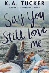 Say You Still Love Me Book Pdf