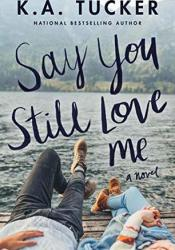 Say You Still Love Me Pdf Book