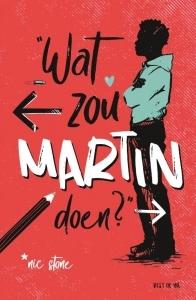 Wat zou Martin doen? (EN: Dear Martin) Boek omslag