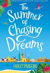 The Summer of Chasing Dreams Pdf Book