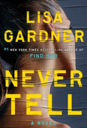 Never Tell (Detective D.D. Warren #10) Book Pdf