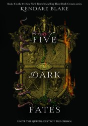 Five ​Dark Fates (Three Dark Crowns, #4) Pdf Book
