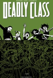 Deadly Class, Volume 3: The Snake Pit Book Pdf