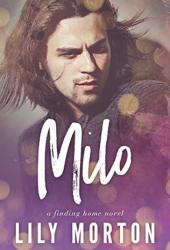 Milo (Finding Home #2) Pdf Book