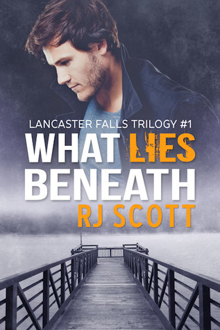 What Lies Beneath (Lancaster Falls Trilogy, #1)