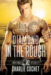 Diamond in the Rough (Four Kings Security, #4)