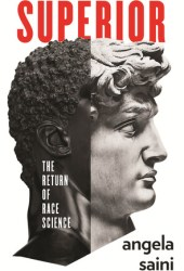 Superior: The Return of Race Science Pdf Book