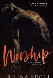 Worship (Sinful, #2) Pdf Book