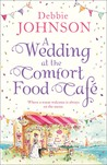 A Wedding at the Comfort Food Cafe (Comfort Food Cafe, #6)