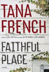 Faithful Place (Dublin Murder Squad #3)
