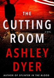 The Cutting Room (Carver and Lake, #2) Pdf Book