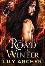 Road To Winter (Fae's Captive, #2) Book Pdf