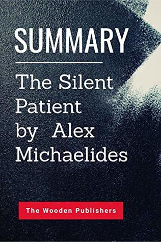 Summary: The Silent Patient by Alex Michaelides