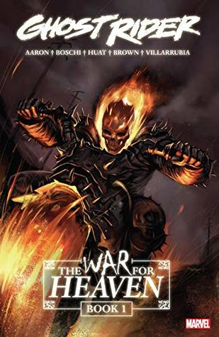 Ghost Rider: The War for Heaven Book 1