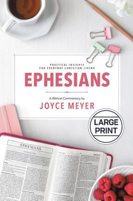 Ephesians: Biblical Commentary