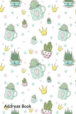 Address Book: For Contacts, Addresses, Phone, Email, Note, Emergency Contacts, Alphabetical Index with Cute Succulent