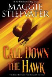 Call Down the Hawk (Dreamer, #1) Book Pdf