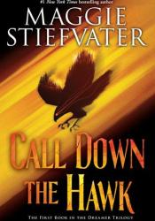 Call Down the Hawk (Dreamer Trilogy, #1) Pdf Book