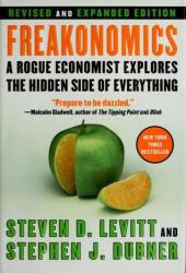Freakonomics: A Rogue Economist Explores the Hidden Side of Everything Pdf Book