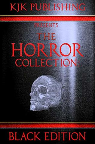 The Horror Collection: Black Edition (THC Book 2)