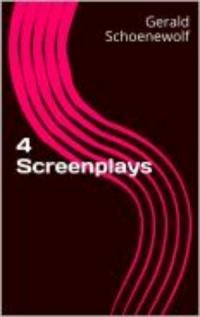 4 Screenplays
