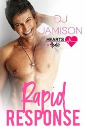 Rapid Response (Hearts and Health #8) Pdf Book