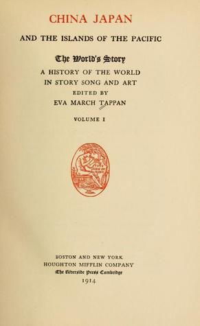 The World's Story: A History of the World in Story, Song and Art, Vol. I