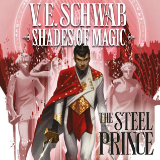 Shades of Magic - The Steel Prince (Issues) (4 Book Series)
