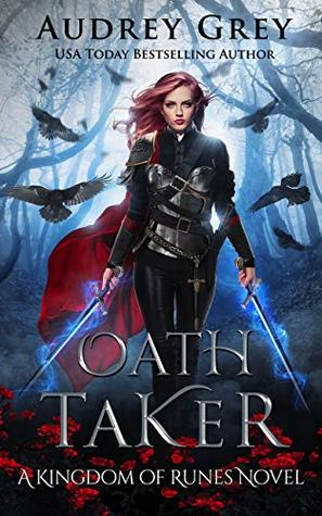 Oath Taker (Kingdom of Runes, #1)