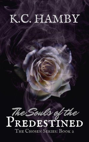 The Souls of the Predestined (The Chosen #2)