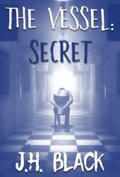 The Vessel: Secret Pdf Book