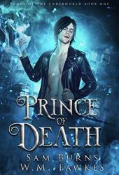 Prince of Death (Lords of the Underworld #1) Pdf Book