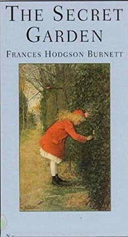 THE SECRET GARDEN (Illustrated): Her memories of her parents are not pleasant, as they were a selfish, neglectful and pleasure-seeking couple.