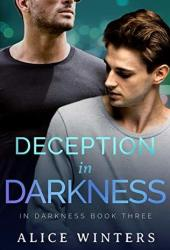 Deception in Darkness (In Darkness #3) Pdf Book