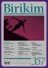 Birikim - Aylık Sosyalist Kültür Dergisi - Sayı: 357