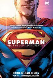 Superman, Vol. 1: The Unity Saga - Phantom Earth Pdf Book