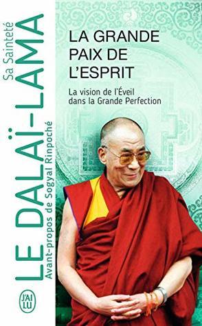La Grande Paix de l'Esprit (J'ai lu Aventure secrète t. 12327)