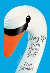 Stay Up with Hugo Best